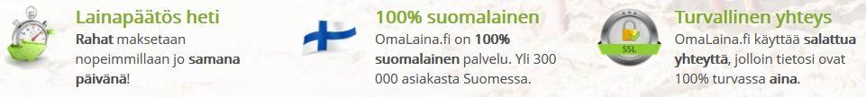 Omalaina.fi on 100% suomalainen ja turvallinen hyviä kokemuksia täynnä oleva lainavälittäjä.